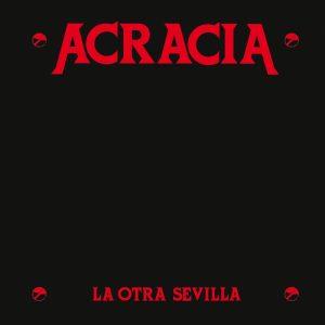 LYR 024 CD Acracia - La otra Sevilla