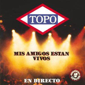 LYR 034 CD Topo - Mis amigos están vivos