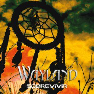 LYR B 027 Wayland - Sobrevivir
